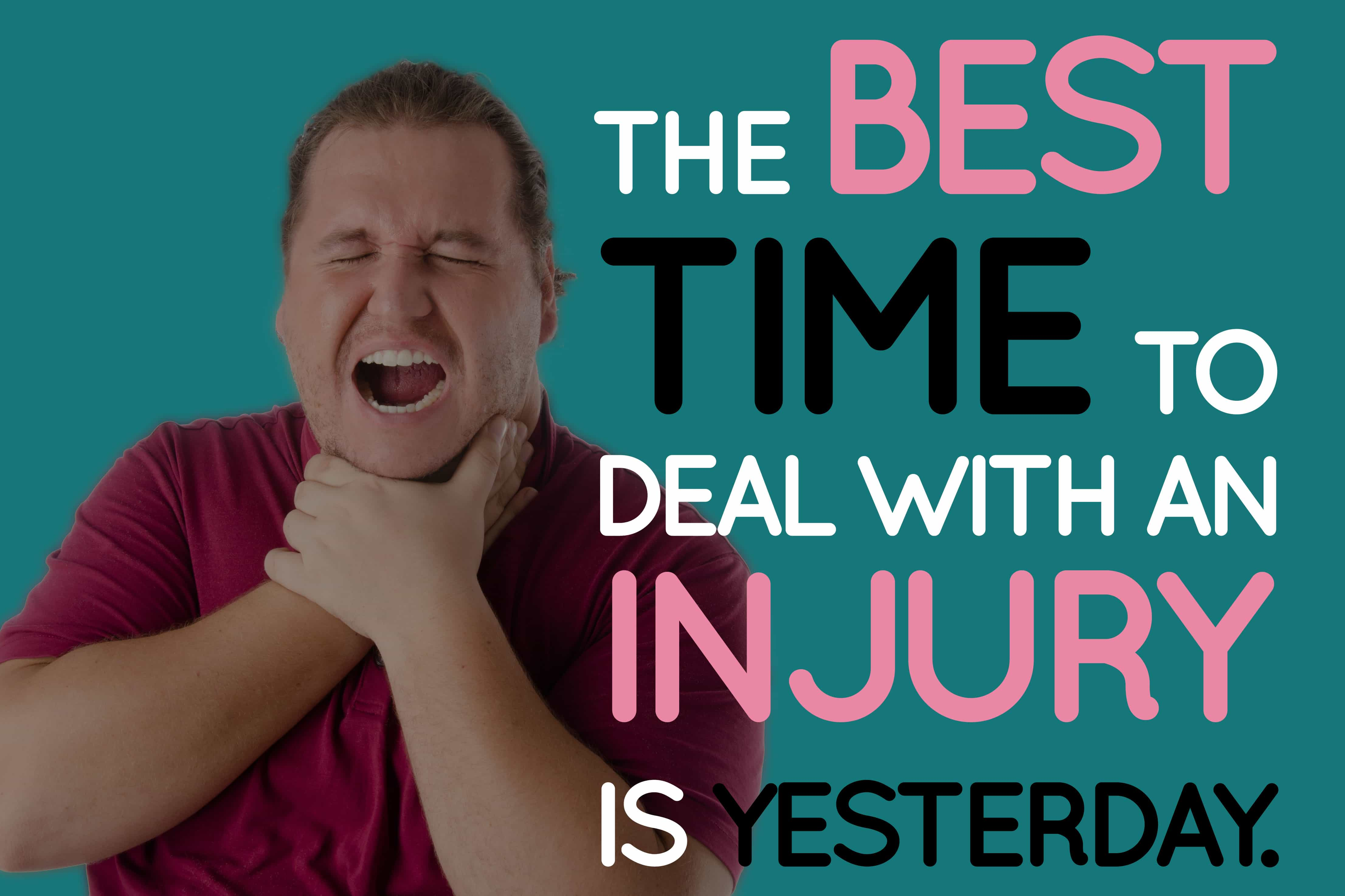 The Best Time To Deal With A Vocal Injury Is Yesterday.