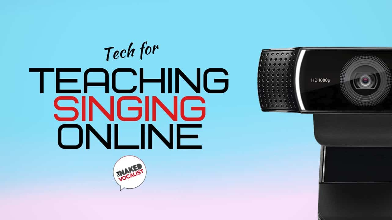 Smooth Out The Bumps – Tech For Teaching Singing Online